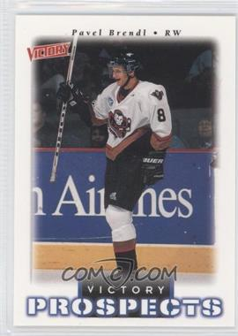 1999-00 Upper Deck Victory - [Base] #358 - Victory Prospects - Pavel Brendl