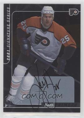 2000-01 In the Game Be A Player Signature Series Autographs - [Base] #68 - Keith Primeau
