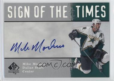 2000-01 SP Authentic - Sign of the Times #MO - Mike Modano