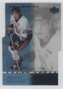 2000-01 Upper Deck Ice - [Base] - Legends #50 - Josef Vasicek /150