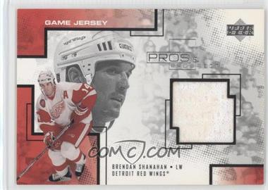 2000-01 Upper Deck Pros & Prospects - Game Jerseys #BS - Brendan Shanahan