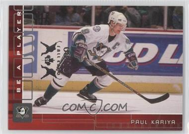 2001-02 In the Game Be A Player Memorabilia - [Base] - Ruby Spring Expo #196 - Paul Kariya /10