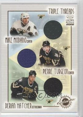 2001-02 Pacific Crown Royale - Triple Threads #8 - Mike Modano, Pierre Turgeon, Derian Hatcher