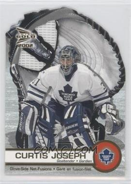 2001-02 Pacific Prism Gold McDonald's - Glove Side Net-Fusions #6 - Curtis Joseph