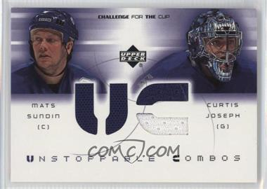 2001-02 Upper Deck Challenge for the Cup - Unstoppable Combos #UC-SJ - Mats Sundin, Curtis Joseph