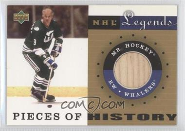 2001-02 Upper Deck Legends - Pieces of History Sticks #PH-MH - Gordie Howe