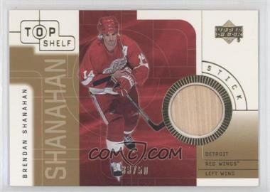 2001-02 Upper Deck Top Shelf - Game-Used Sticks - Gold #S-BS - Brendan Shanahan /50