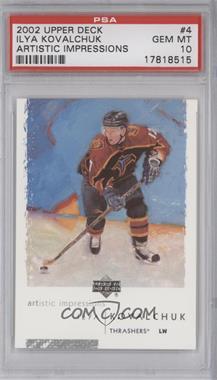 2002-03 Upper Deck Artistic Impressions - [Base] #4 - Ilya Kovalchuk [PSA10]