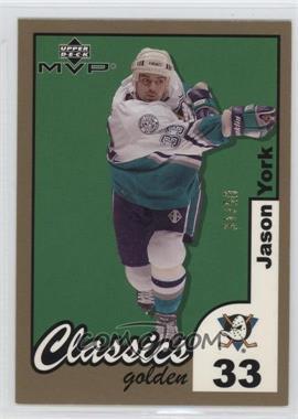 2002-03 Upper Deck MVP - Classics - Golden #5 - Jason York /50