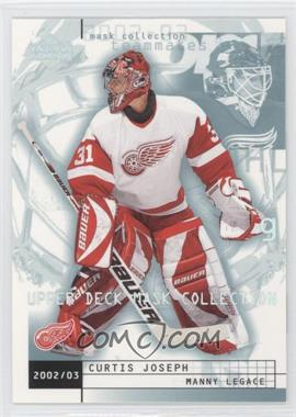 2002-03 Upper Deck Mask Collection - [Base] #30 - Manny Legace, Curtis Joseph