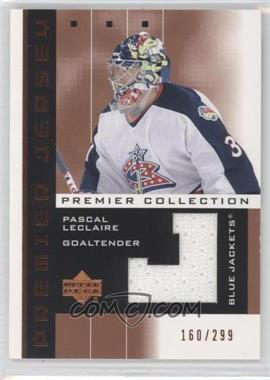 2002-03 Upper Deck Premier Collection - Premier Jerseys - Bronze #PL - Pascal Leclaire /299