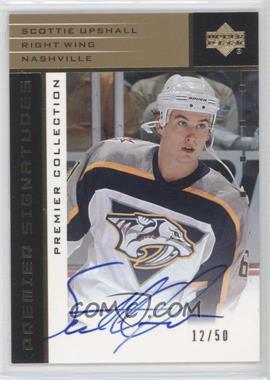 2002-03 Upper Deck Premier Collection - Signatures - Gold #S-SU - Scottie Upshall /50