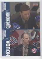 Randy Cunneyworth, Doug Houda