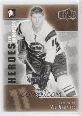 2004-05 In the Game Heroes and Prospects - [Base] - SportsFest Chicago #135 - Vic Hadfield /10