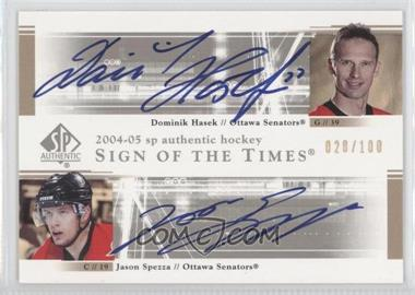 2004-05 SP Authentic - Sign of the Times Dual #DS-HS - Jason Spezza, Dominik Hasek /100