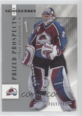 2005-06 Fleer Hot Prospects - [Base] #120 - Vitali Kolesnik /1999