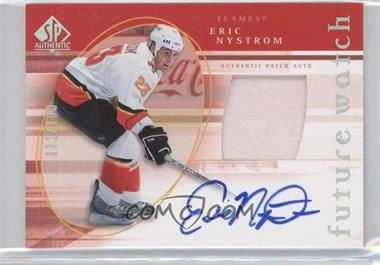 2005-06 SP Authentic - [Base] - Limited #141 - Eric Nystrom /100