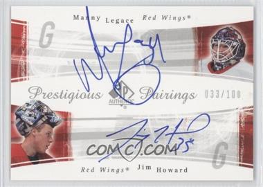 2005-06 SP Authentic - Prestigious Pairings #PP-LH - Manny Legace, Jimmy Howard /100