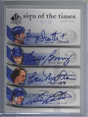 2005-06 SP Authentic - Sign of the Times Quad #Q-TBNP - Mike Bossy, Bob Nystrom, Bryan Trottier, Denis Potvin /10