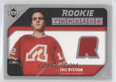 2005-06 Upper Deck - Rookie Threads #RT-EN - Eric Nystrom