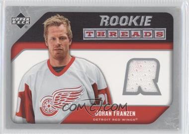 2005-06 Upper Deck - Rookie Threads #RT-JF - Johan Franzen