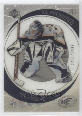 2005-06 Upper Deck Ice - [Base] #251 - Pekka Rinne /2999