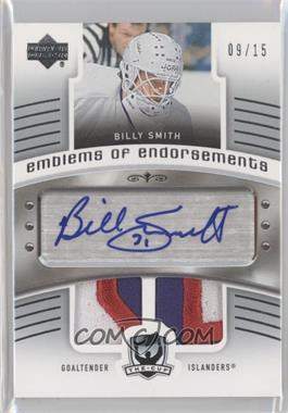 2005-06 Upper Deck The Cup - Emblems of Endorsement #EE-BS - Billy Smith /15