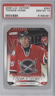 2005-06 Upper Deck Victory - [Base] #292 - Thomas Vanek [PSA10]