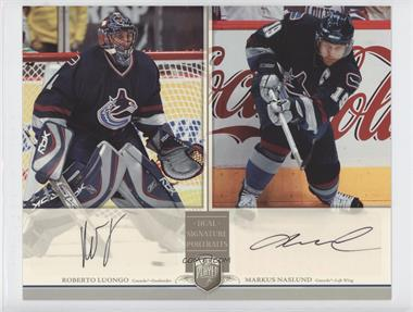 2006-07 Upper Deck Be A Player Portraits - Dual Signature Portraits #DS-LN - Roberto Luongo, Markus Naslund