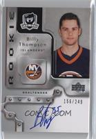 Rookie Autograph - Billy Thompson #/249