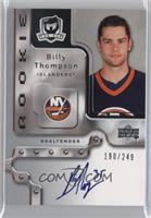 Rookie Autograph - Billy Thompson [Noted] #/249