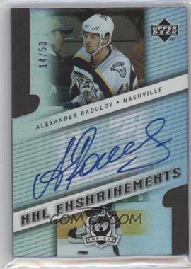 2006-07 Upper Deck The Cup - NHL Enshrinements #E-RA - Alexander Radulov /50