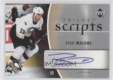 2006-07 Upper Deck Trilogy - Scripts #TS-RM - Ryan Malone
