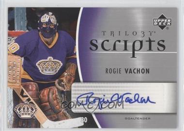 2006-07 Upper Deck Trilogy - Scripts #TS-RV - Rogie Vachon