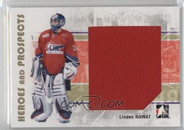 2007-08 In the Game Heroes and Prospects - [Base] #104 - Linden Rowat