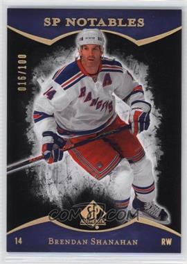 2007-08 SP Authentic - [Base] - Limited #124 - Brendan Shanahan /100