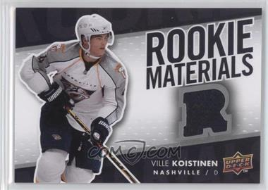 2007-08 Upper Deck - Rookie Materials #RM-VK - Ville Koistinen