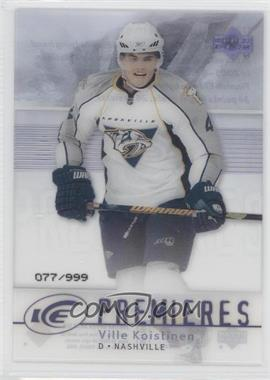 2007-08 Upper Deck Ice - [Base] #177 - Ville Koistinen /999
