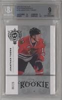 Jonathan Toews /25 [BGS 9 MINT]