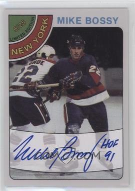 2007 Bossa Spring Show Autographs - [Base] - 1/1 #115 - Mike Bossy /1
