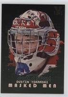 Dustin Tokarski /1
