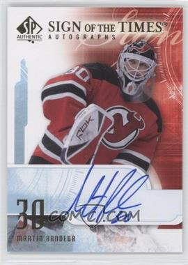 2008-09 SP Authentic - Sign of the Times #ST-MB - Martin Brodeur