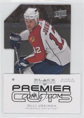 2008-09 Upper Deck Black Diamond - Premier Die-Cuts #PDC16 - Olli Jokinen