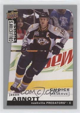2008-09 Upper Deck Collector's Choice - [Base] - Choice Reserve Silver #72 - Jason Arnott