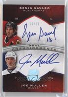 Denis Savard, Joe Mullen #/25