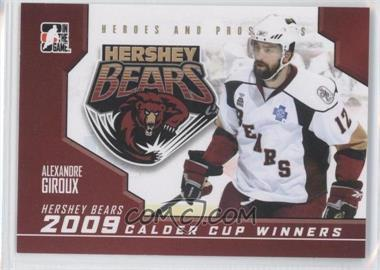 2009-10 In the Game Heroes and Prospects - 2009 Calder Cup Winners #CC-02 - Alexandre Giroux