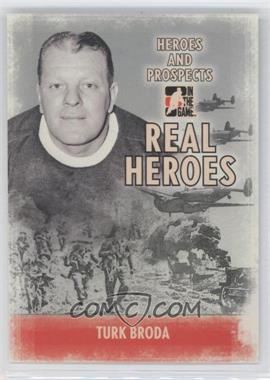2009-10 In the Game Heroes and Prospects - Real Heroes #RH-06 - Turk Broda