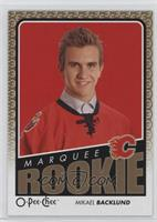 Marquee Rookies - Mikael Backlund