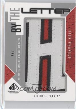 2009-10 SP Game Used Edition - By the Letter #BL-DP - Dion Phaneuf /7