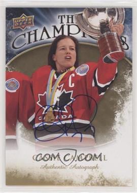 2009-10 Upper Deck - The Champions - Gold Autograph [Autographed] #CH-CC - Cassie Campbell
